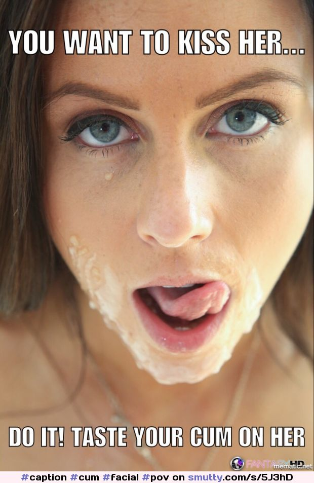 cam to cam adult chat no login #caption#cum#facial#pov#eyes#messy#cumeat#cumkiss#dirty#sexy#nice#brunette#hot#yes i would